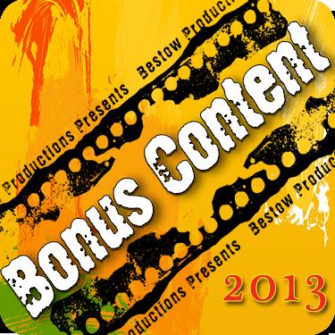 Bonus Content 2013